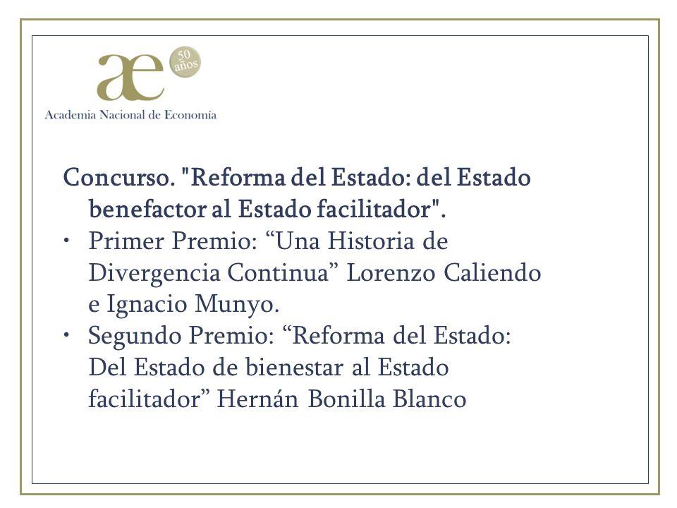 Concurso. Reforma del Estado: del Estado benefactor al Estado facilitador .