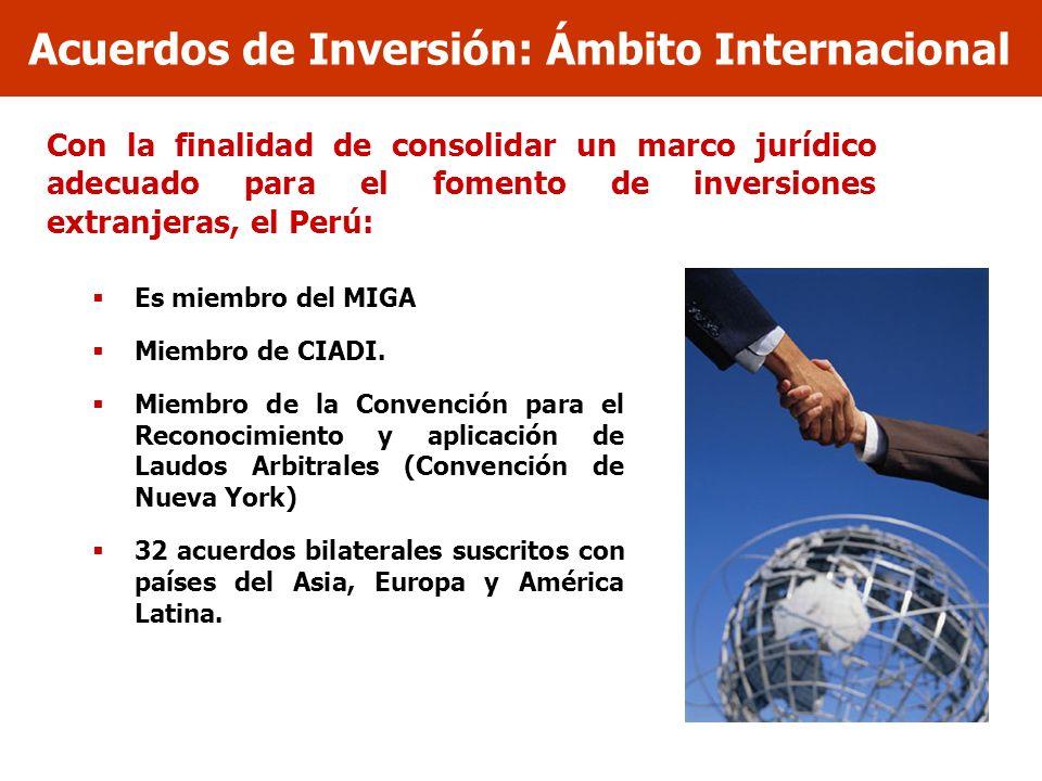 Acuerdos de Inversión: Ámbito Internacional Con la finalidad de consolidar un marco jurídico adecuado para el fomento de inversiones extranjeras, el P