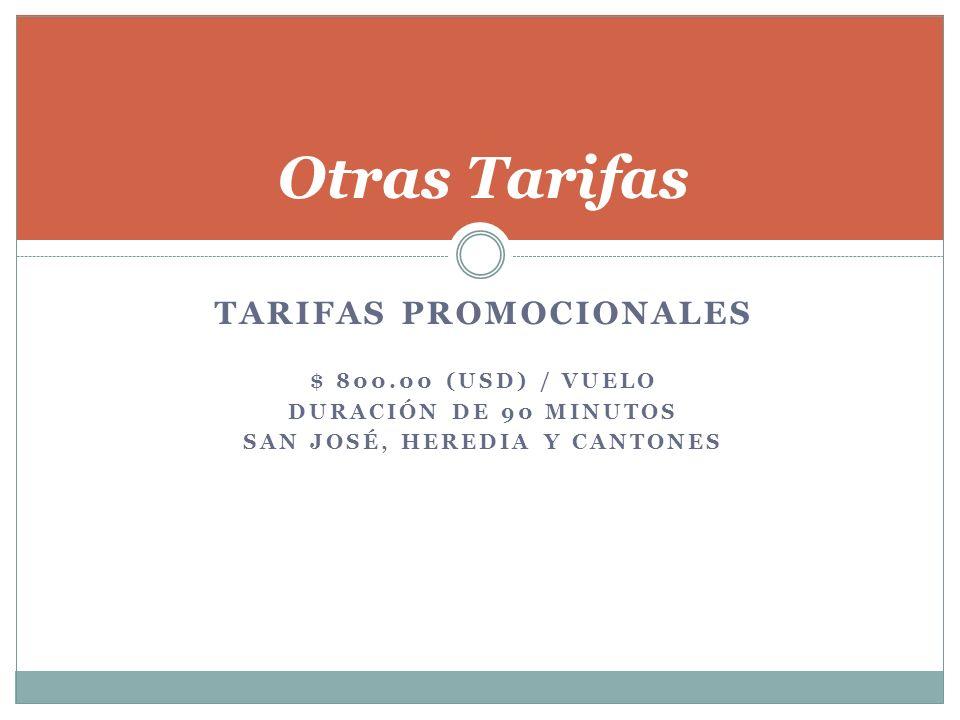 Acerca de las Tarifas ¡ El volumen de vuelos, contribuye a negociar el precio .