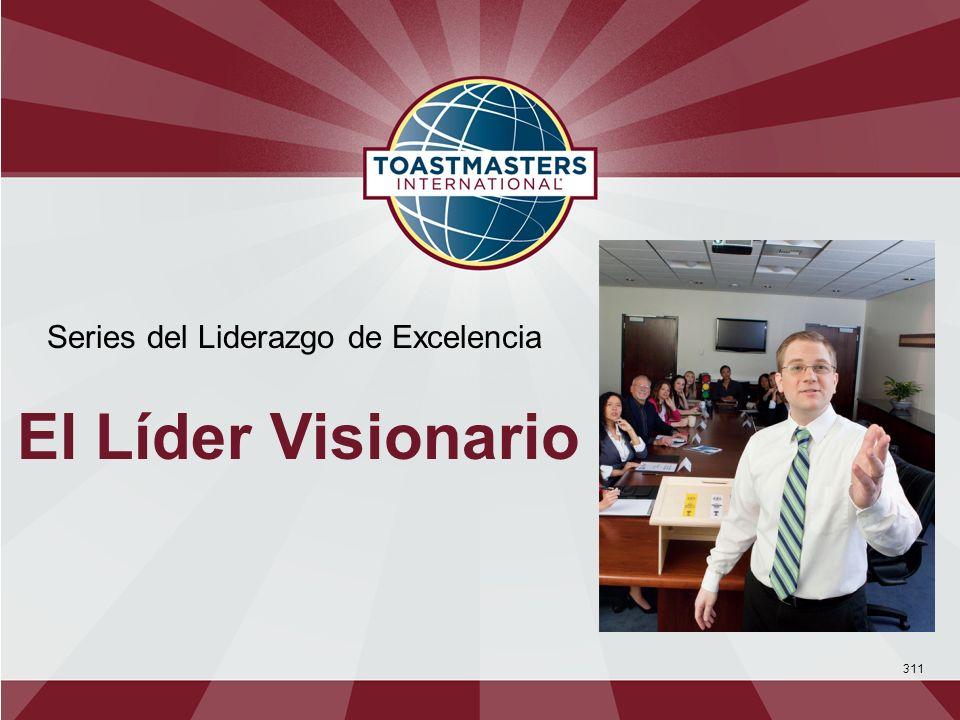 311 Series del Liderazgo de Excelencia El Líder Visionario
