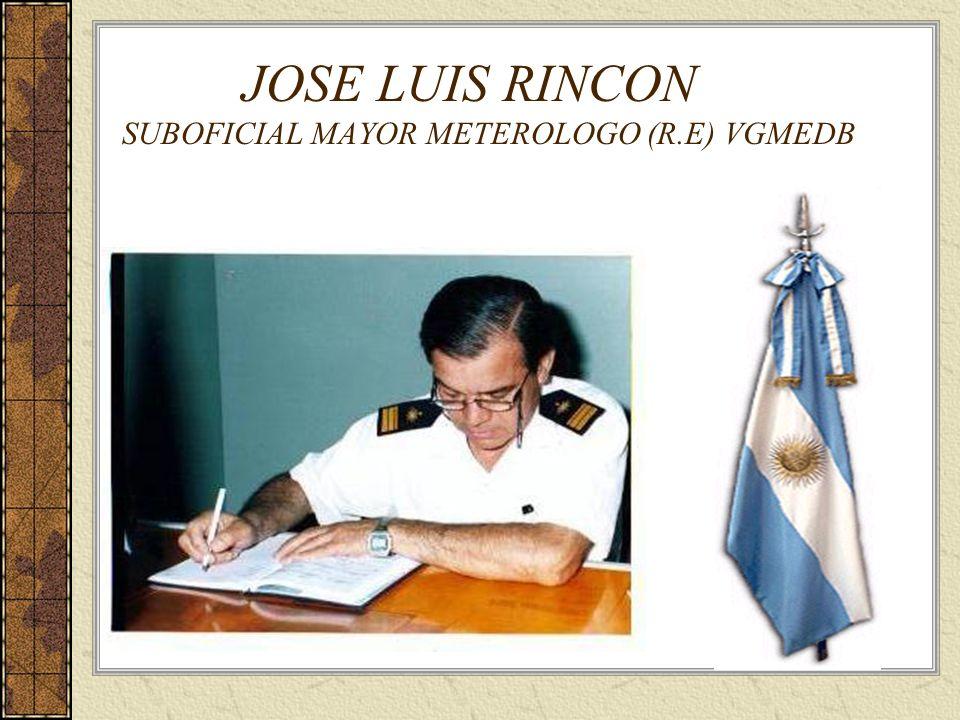 JOSE LUIS RINCON SUBOFICIAL MAYOR METEROLOGO (R.E) VGMEDB