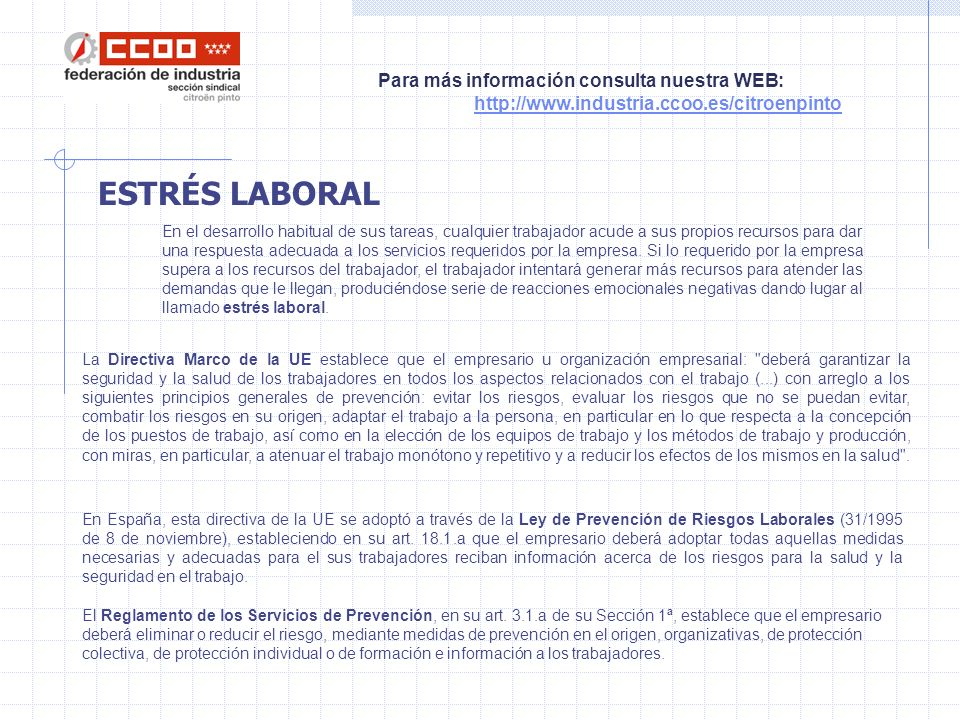 Para más información consulta nuestra WEB: http://www.industria.ccoo.es/citroenpinto