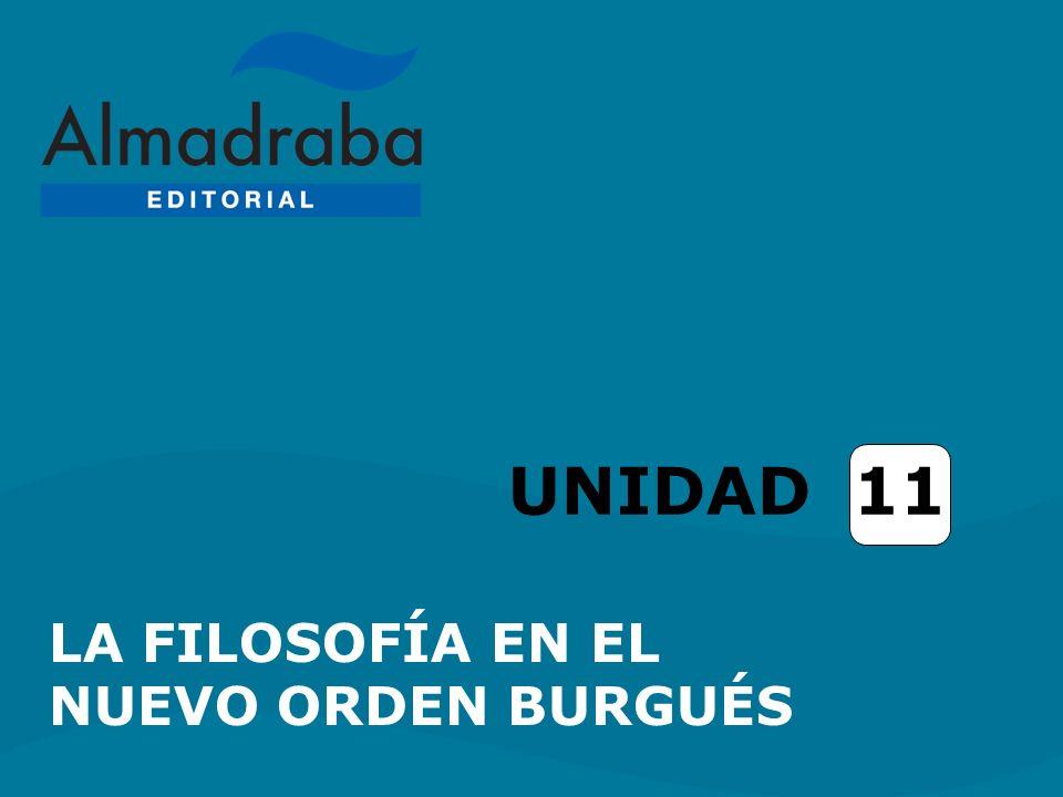 UNIDAD 11 LA FILOSOFÍA EN EL NUEVO ORDEN BURGUÉS