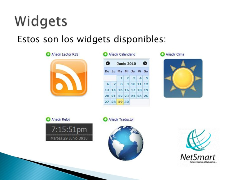 Estos son los widgets disponibles: