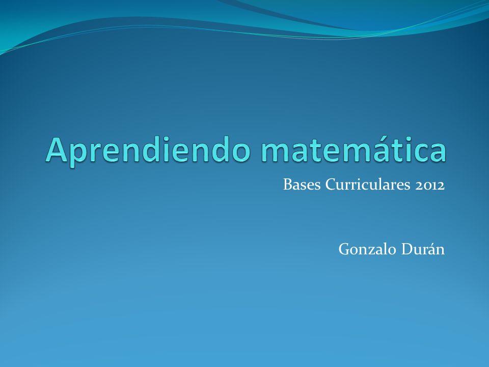 Bases Curriculares 2012 Gonzalo Durán