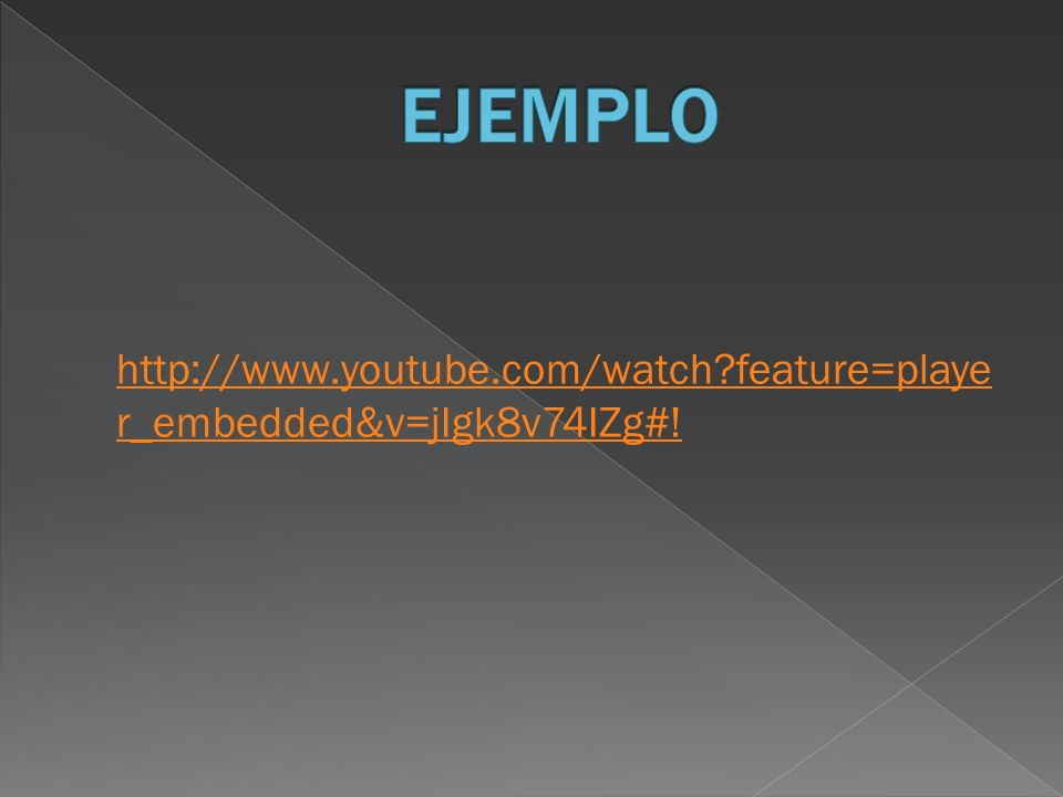 http://www.youtube.com/watch feature=playe r_embedded&v=jIgk8v74IZg#!