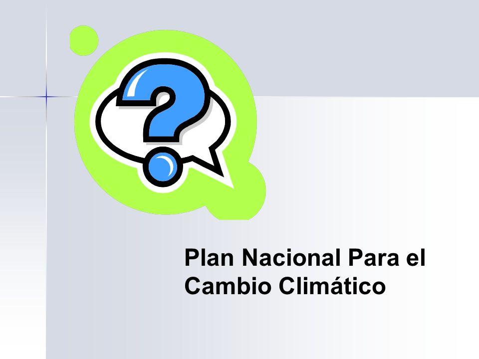 Plan Nacional Para el Cambio Climático