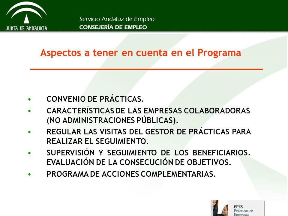 Aspectos a tener en cuenta en el Programa CONVENIO DE PRÁCTICAS. CARACTERÍSTICAS DE LAS EMPRESAS COLABORADORAS (NO ADMINISTRACIONES PÚBLICAS). REGULAR
