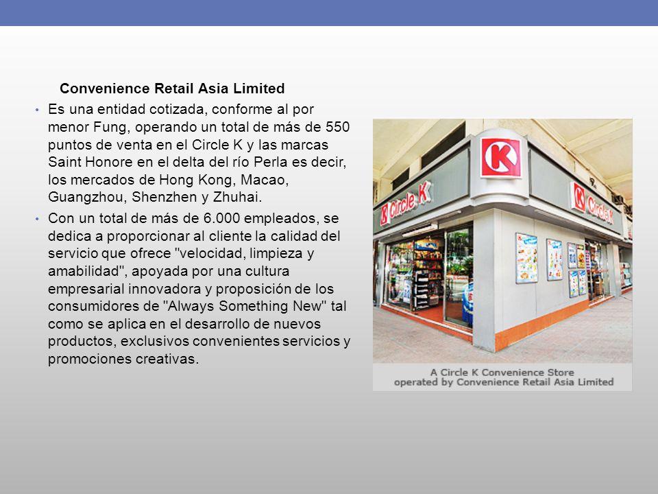 Convenience Retail Asia Limited Es una entidad cotizada, conforme al por menor Fung, operando un total de más de 550 puntos de venta en el Circle K y