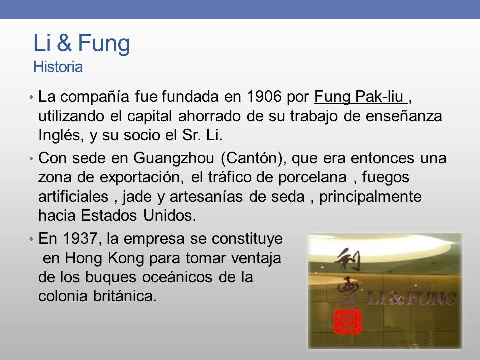 Li & Fung Historia La compañía fue fundada en 1906 por Fung Pak-liu, utilizando el capital ahorrado de su trabajo de enseñanza Inglés, y su socio el S