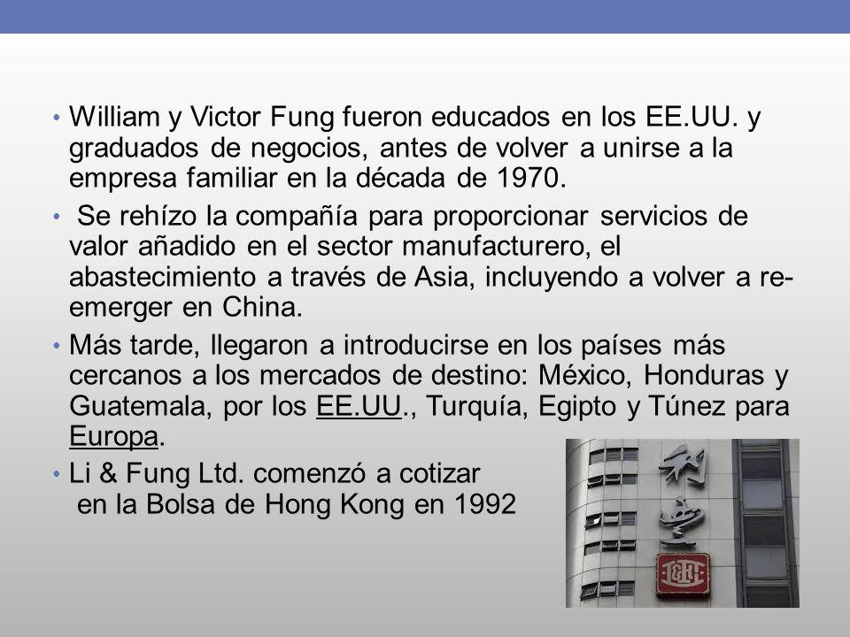 William y Victor Fung fueron educados en los EE.UU. y graduados de negocios, antes de volver a unirse a la empresa familiar en la década de 1970. Se r