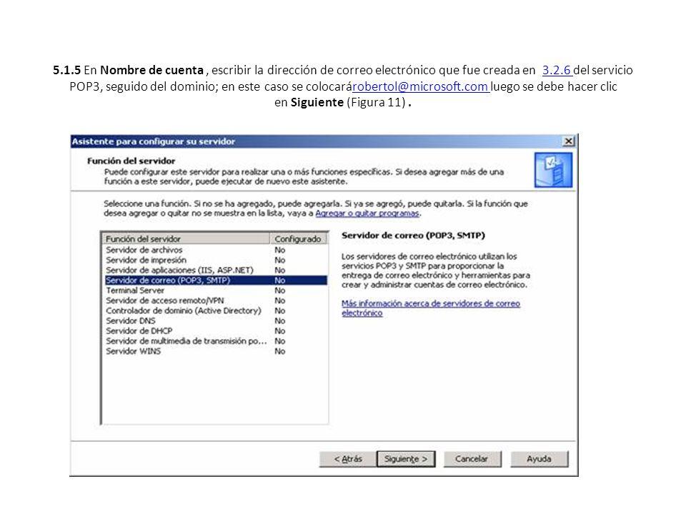 5.1.5 En Nombre de cuenta, escribir la dirección de correo electrónico que fue creada en 3.2.6 del servicio POP3, seguido del dominio; en este caso se