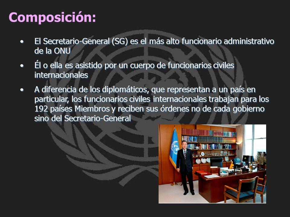 Composición: El Secretario-General (SG) es el más alto funcionario administrativo de la ONUEl Secretario-General (SG) es el más alto funcionario admin
