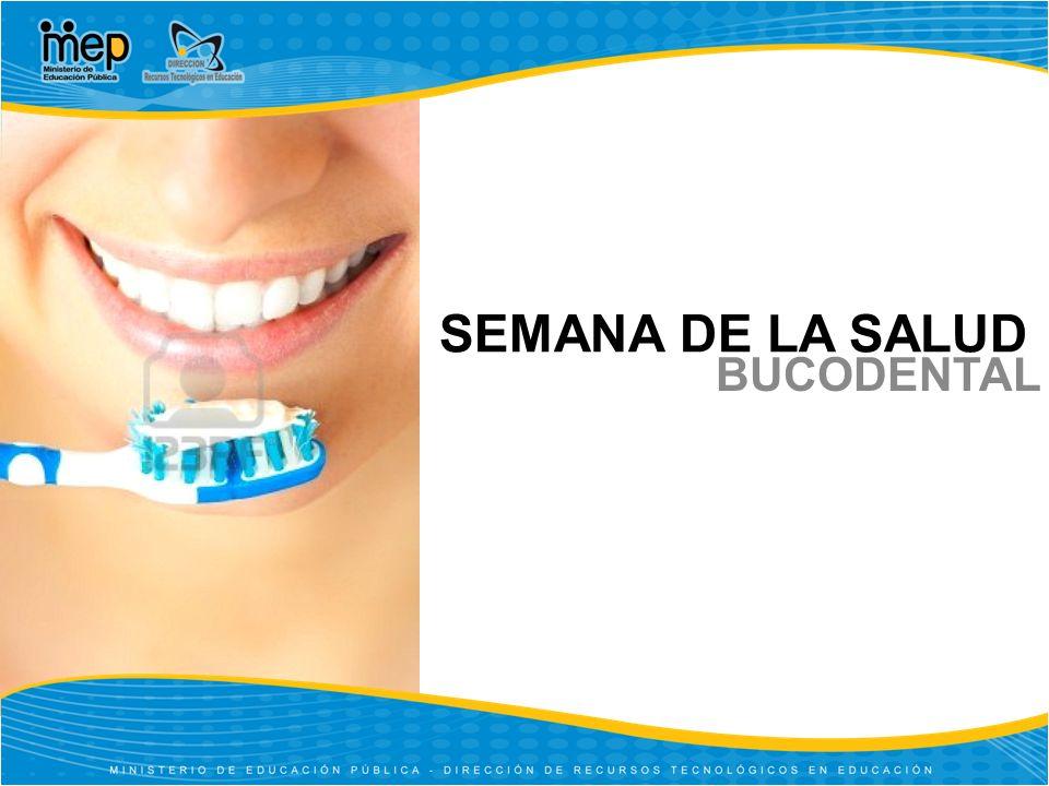 SEMANA DE LA SALUD BUCODENTAL