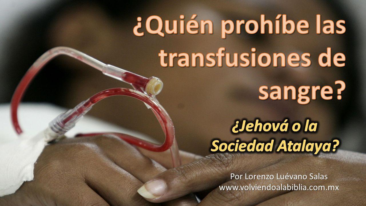 Carlos Taze Russell, fundador de los Estudiantes Internacionales de la Biblia, conocidos actualmente como La Sociedad Atalaya (Testigos de Jehová), no fue el autor intelectual de la doctrina falsa que prohíbe las transfusiones de sangre.
