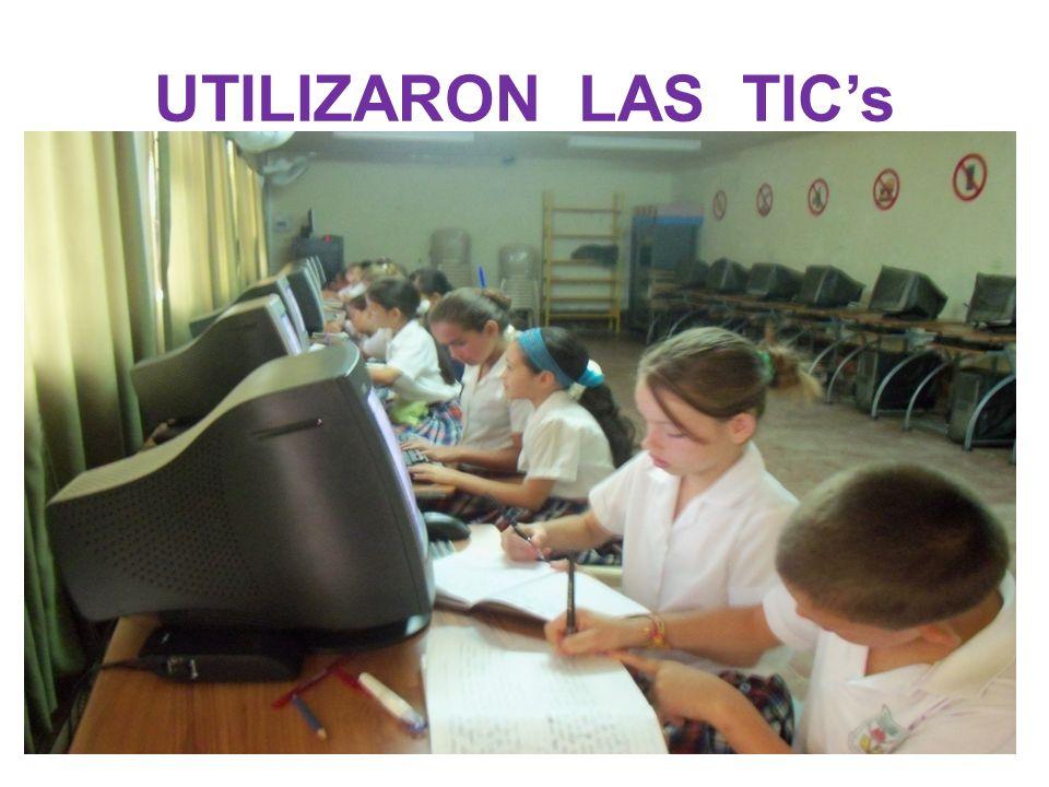 UTILIZARON LAS TICs