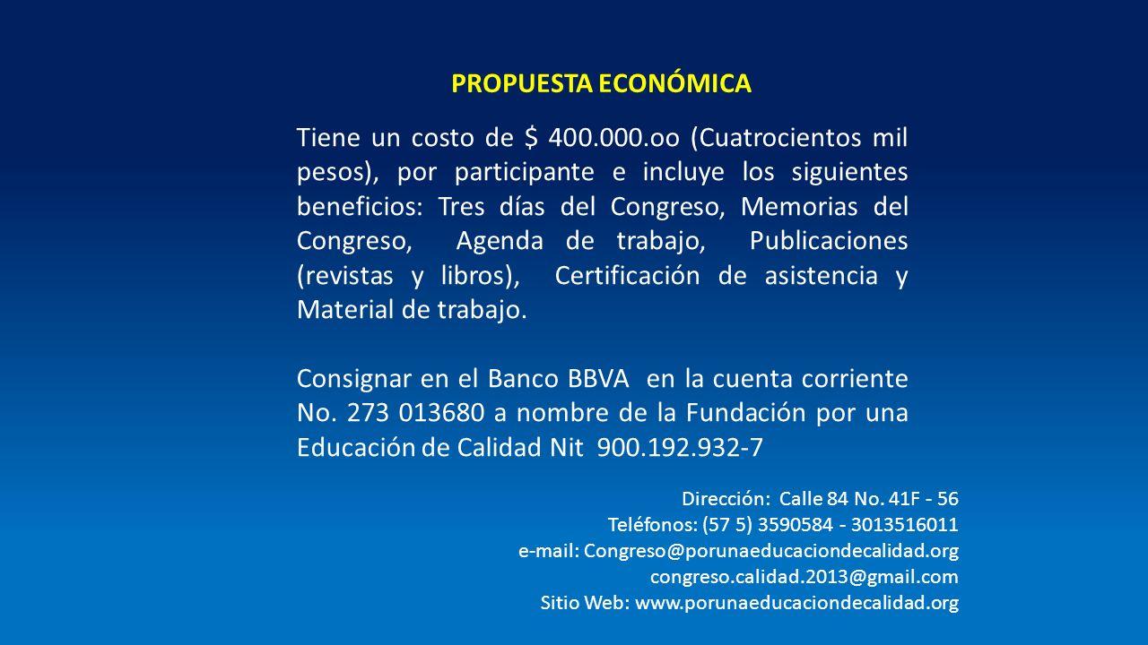 Tiene un costo de $ 400.000.oo (Cuatrocientos mil pesos), por participante e incluye los siguientes beneficios: Tres días del Congreso, Memorias del C