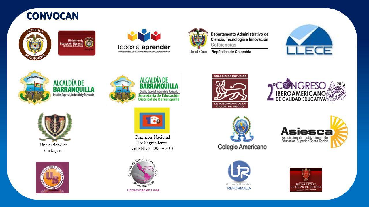 CONVOCAN Universidad de Cartagena Comisión Nacional De Seguimiento Del PNDE 2006 – 2016