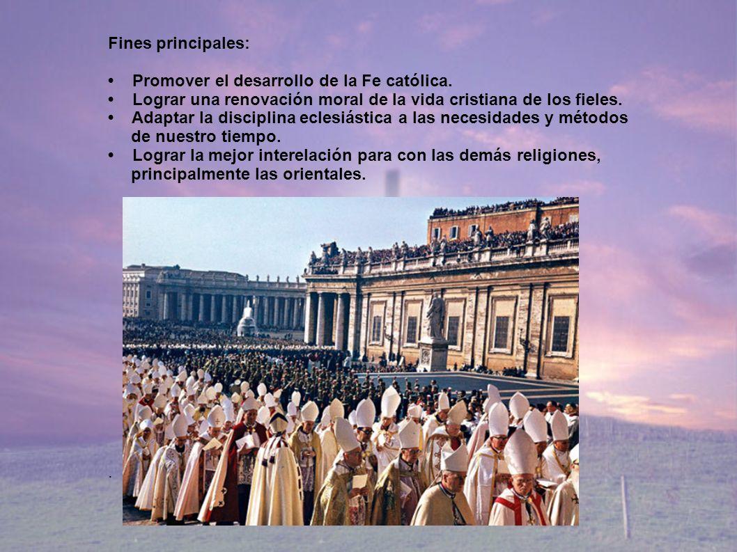 Fines principales: Promover el desarrollo de la Fe católica. Lograr una renovación moral de la vida cristiana de los fieles. Adaptar la disciplina ecl