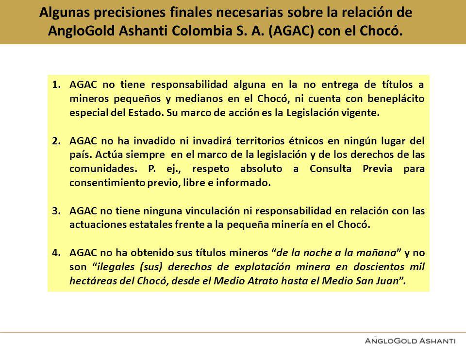 Algunas precisiones finales necesarias sobre la relación de AngloGold Ashanti Colombia S.