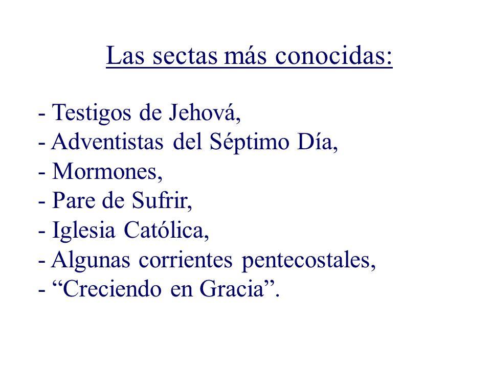 Adventista del Séptimo Día Testigos de Jehová MormonaCatólicaEvangélica JesucristoJesús nació con una naturaleza pecaminosa.
