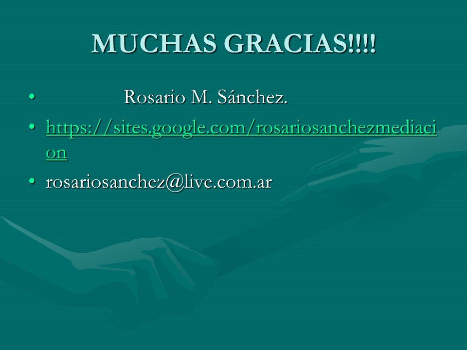 MUCHAS GRACIAS!!!.Rosario M. Sánchez. Rosario M. Sánchez.