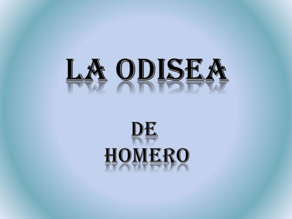 Personajes: Odiseo: personaje principal de la historia, de él se narran sus desventuras y la dura vuelta a casa desde la batalla de Troya a Ítaca, la tierra de la cual él es el rey.