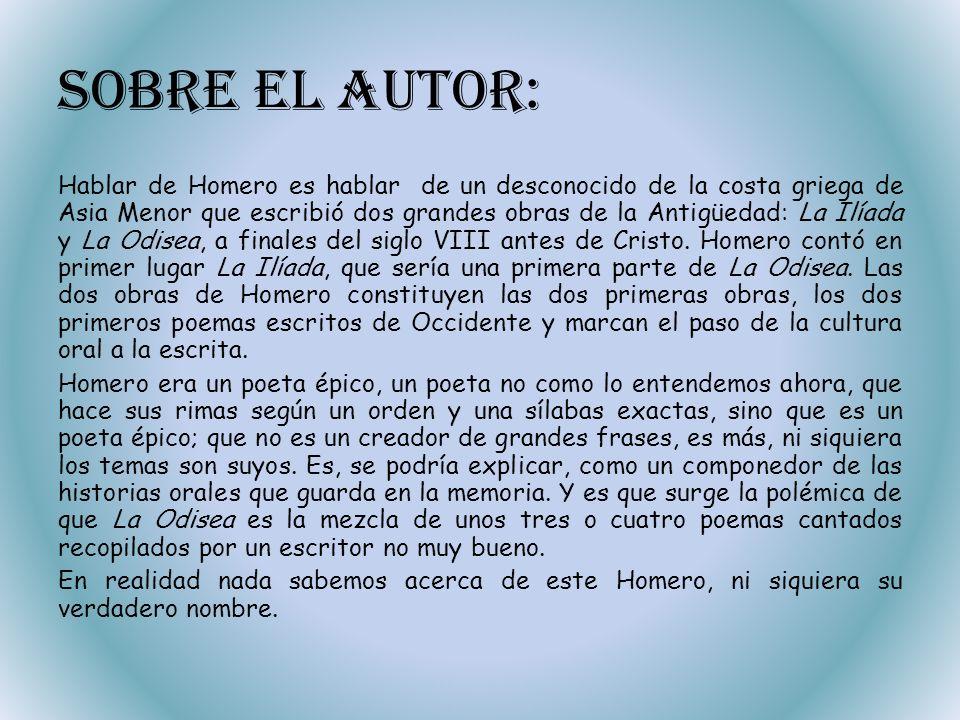 Bibliografía: LIBROS O ENCICLOPEDIAS: La Odisea de Homero, editorial Cátedra, 3ª edición.