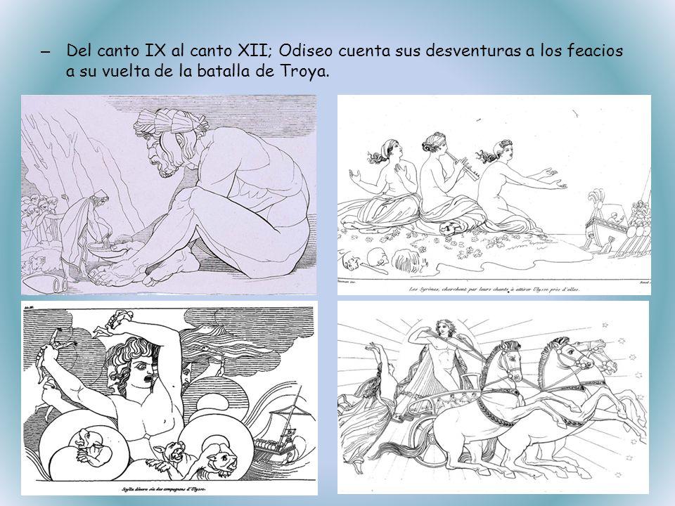 – Del canto XIII al canto XVI; cuenta como Odiseo vuelve a casa y, ayudado por Atenea se valen de un plan para el regreso de Odiseo a Ítaca.
