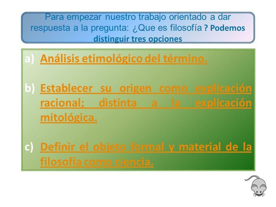 a)Análisis etimológico del término.Análisis etimológico del término.