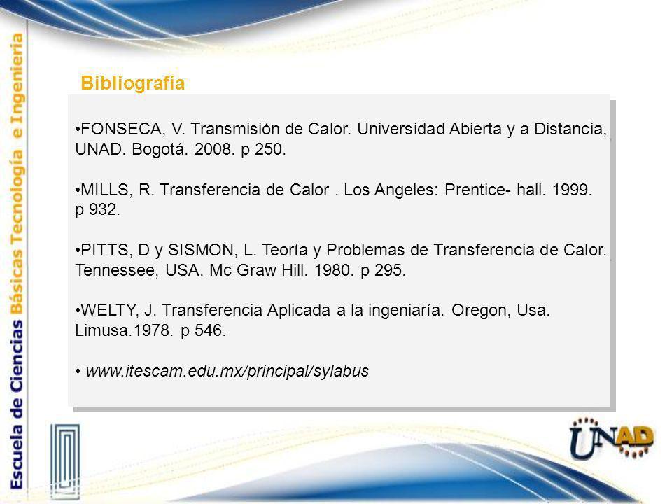 FONSECA, V. Transmisión de Calor. Universidad Abierta y a Distancia, UNAD. Bogotá. 2008. p 250. MILLS, R. Transferencia de Calor. Los Angeles: Prentic