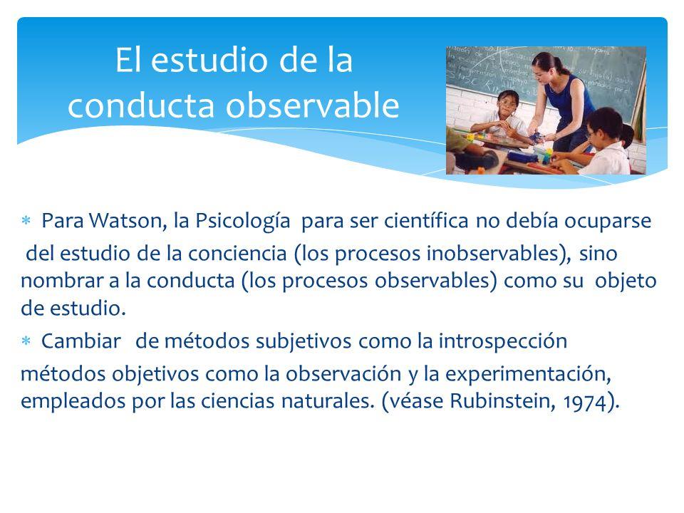 Surgieron con los años con cuatro derivaciones o nuevos planteamientos 1) El conductismo asociacionista de E.