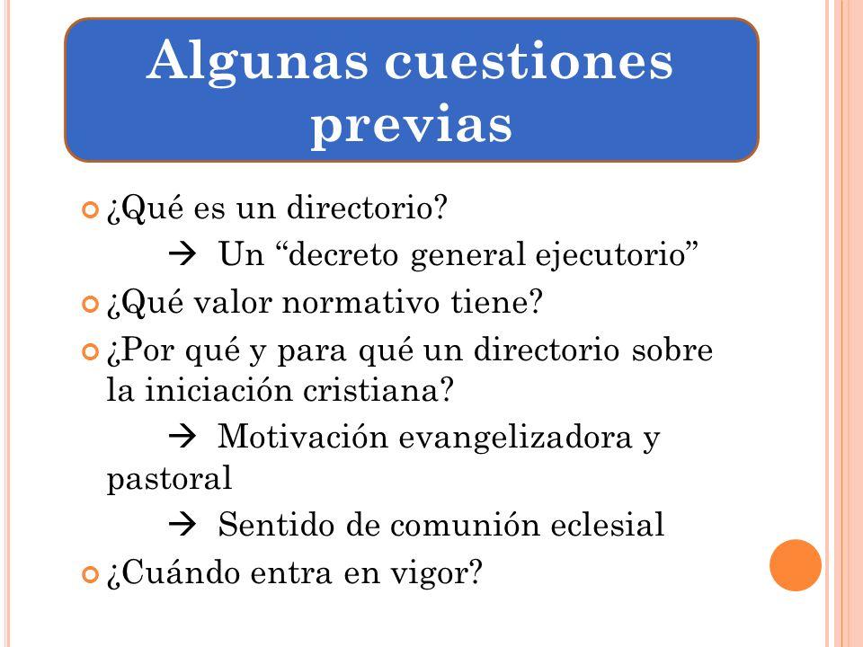 ESTRUCTURA DEL DIRECTORIO Introducción Cap.I. Naturaleza de la iniciación cristiana.