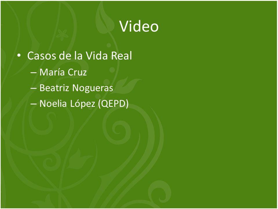 Video Casos de la Vida Real – María Cruz – Beatriz Nogueras – Noelia López (QEPD)