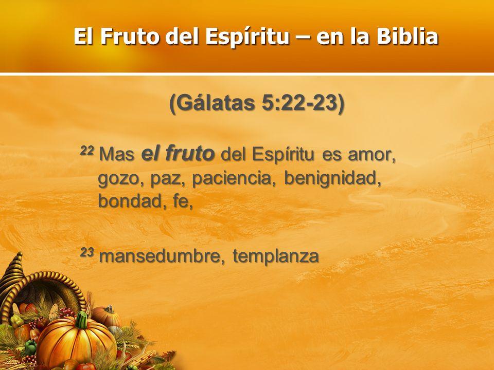 El Fruto del Espíritu-¿Q.D.C.P..