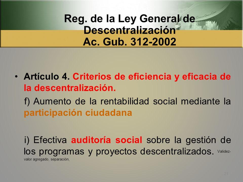 Ley General de Descentralización Decreto 14-2002 Artículo 19. Fiscalización social. Las comunidades organizadas conforme a la ley, tendrán facultad pa