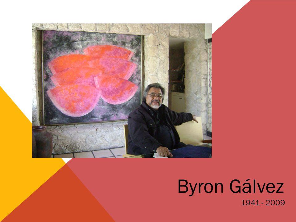 Byron Gálvez 1941 - 2009