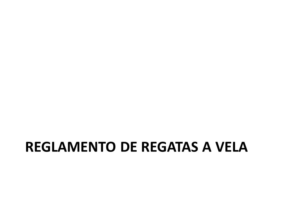 REGLAMENTO DE REGATAS A VELA