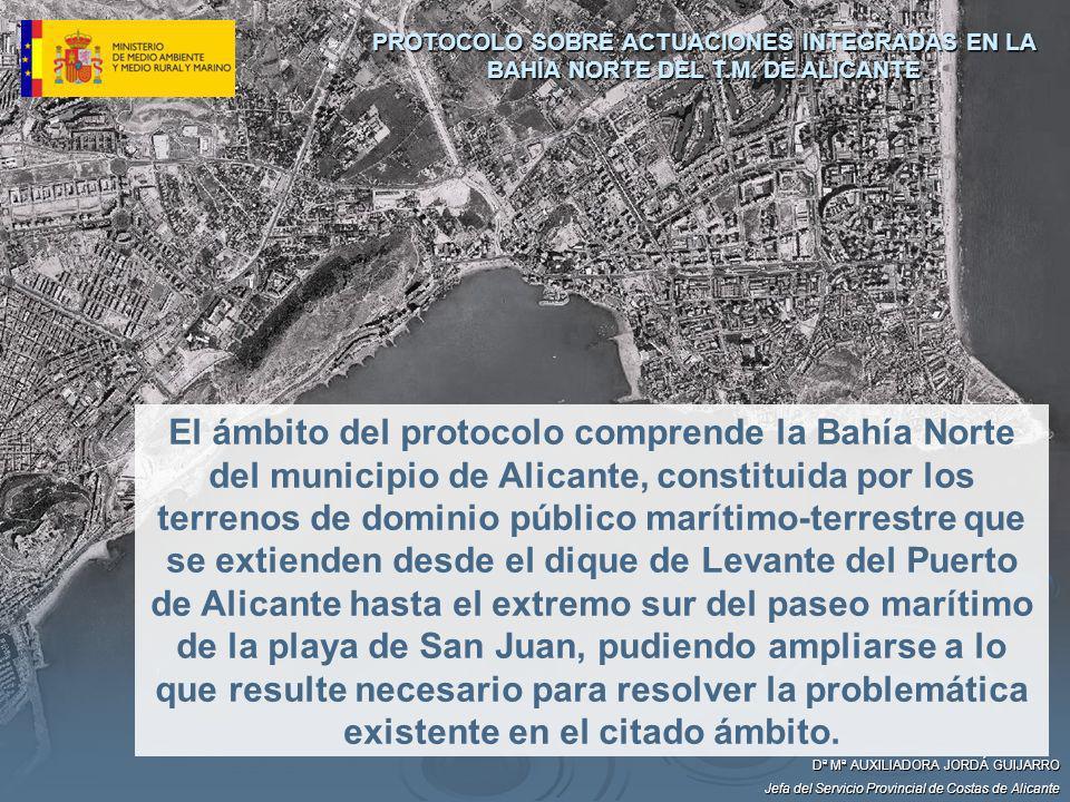 El ámbito del protocolo comprende la Bahía Norte del municipio de Alicante, constituida por los terrenos de dominio público marítimo-terrestre que se