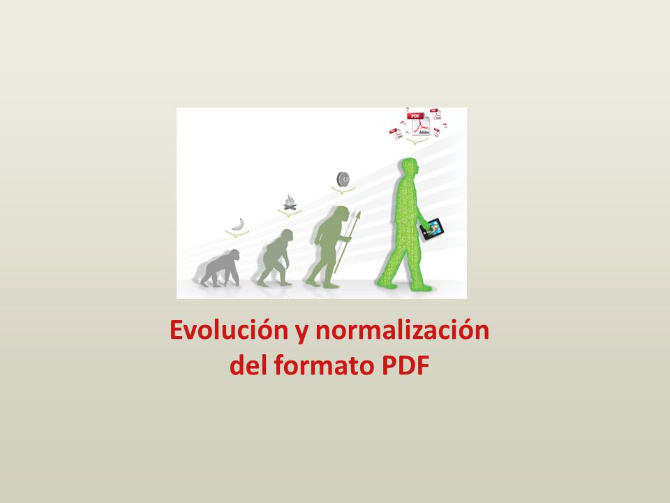Evolución y normalización del formato PDF
