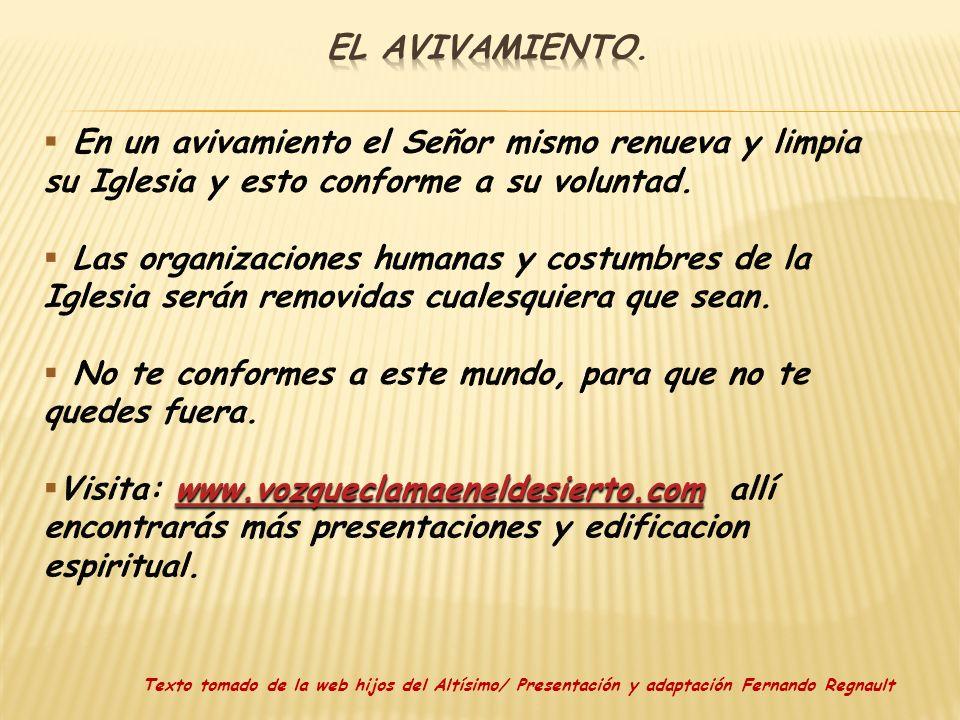 Texto tomado de la web hijos del Altísimo/ Presentación y adaptación Fernando Regnault