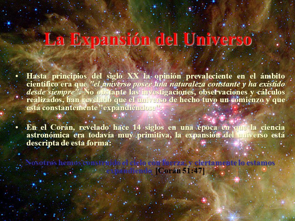 La Expansión del Universo Hasta principios del siglo XX la opinión prevaleciente en el ámbito científico era que el universo posee una naturaleza constante y ha existido desde siempre .