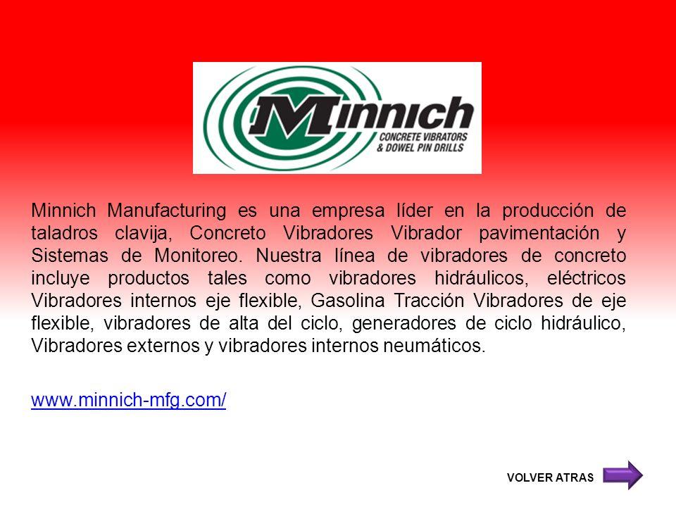 Minnich Manufacturing es una empresa líder en la producción de taladros clavija, Concreto Vibradores Vibrador pavimentación y Sistemas de Monitoreo. N