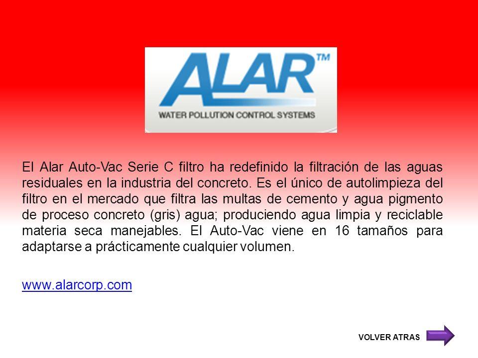 El Alar Auto-Vac Serie C filtro ha redefinido la filtración de las aguas residuales en la industria del concreto. Es el único de autolimpieza del filt