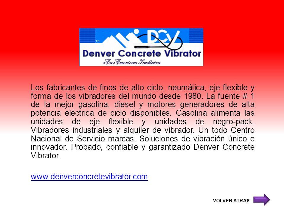 Los fabricantes de finos de alto ciclo, neumática, eje flexible y forma de los vibradores del mundo desde 1980. La fuente # 1 de la mejor gasolina, di