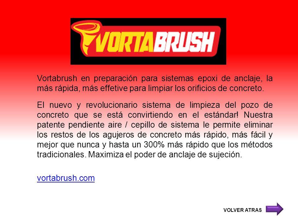 Vortabrush en preparación para sistemas epoxi de anclaje, la más rápida, más effetive para limpiar los orificios de concreto. El nuevo y revolucionari