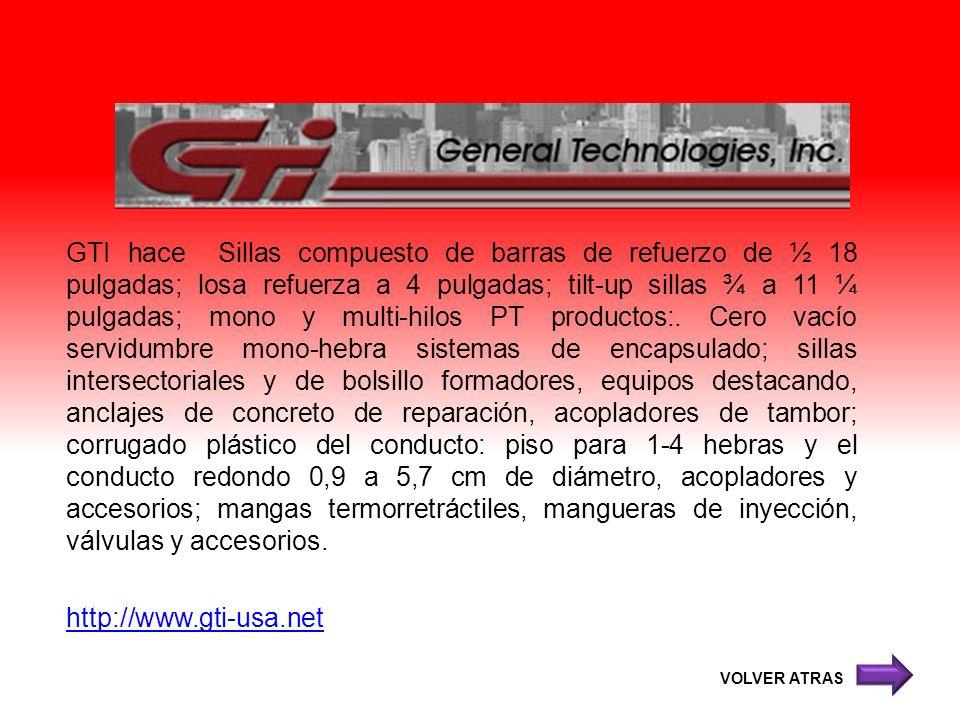 GTI hace Sillas compuesto de barras de refuerzo de ½ 18 pulgadas; losa refuerza a 4 pulgadas; tilt-up sillas ¾ a 11 ¼ pulgadas; mono y multi-hilos PT