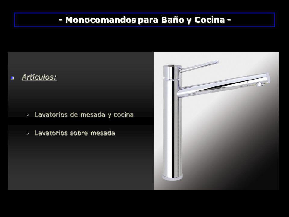 - Monocomandos para Baño y Cocina - Artículos: Lavatorios de mesada y cocinaLavatorios de mesada y cocina Lavatorios sobre mesadaLavatorios sobre mesa