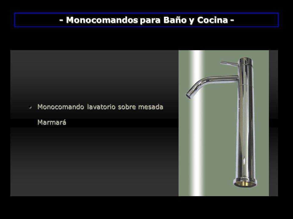Monocomando lavatorio sobre mesadaMonocomando lavatorio sobre mesada Marmará Marmará - Monocomandos para Baño y Cocina -