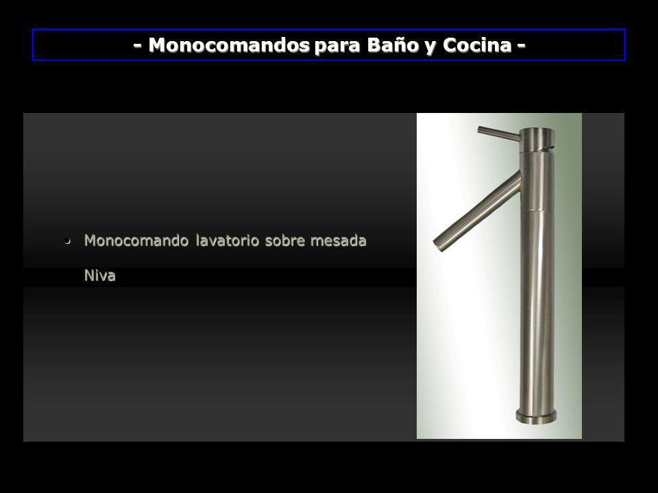 Monocomando lavatorio sobre mesadaMonocomando lavatorio sobre mesada Niva Niva - Monocomandos para Baño y Cocina -